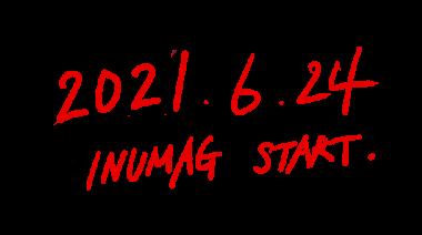 2021.6.24 INUMAG START
